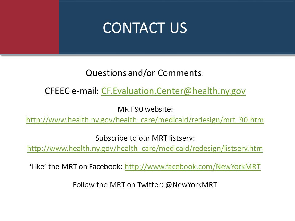 CONTACT US Questions and/or Comments: