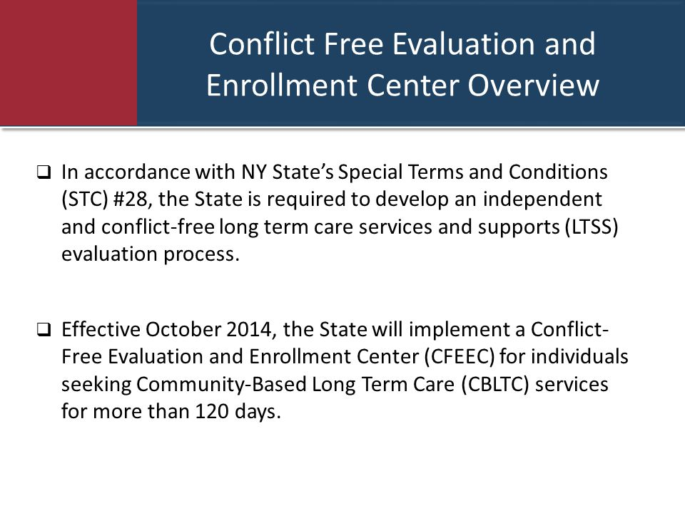 Conflict Free Evaluation and Enrollment Center Overview