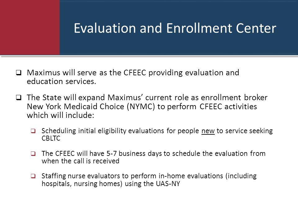 Evaluation and Enrollment Center
