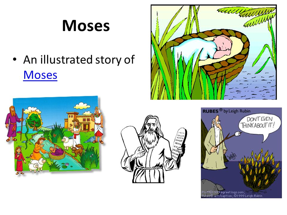 Moses An illustrated story of Moses
