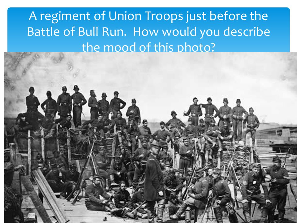 A regiment of Union Troops just before the Battle of Bull Run