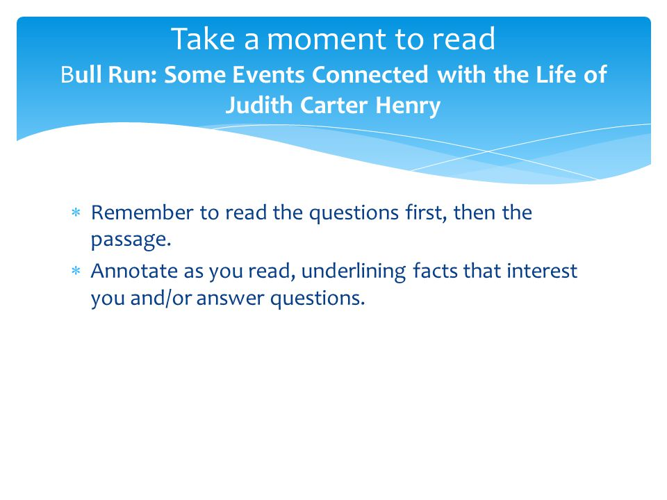 Take a moment to read Bull Run: Some Events Connected with the Life of Judith Carter Henry
