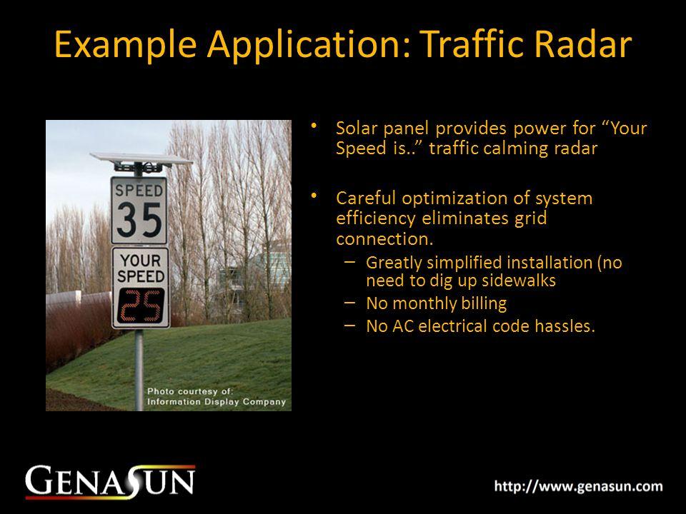 Example Application: Traffic Radar