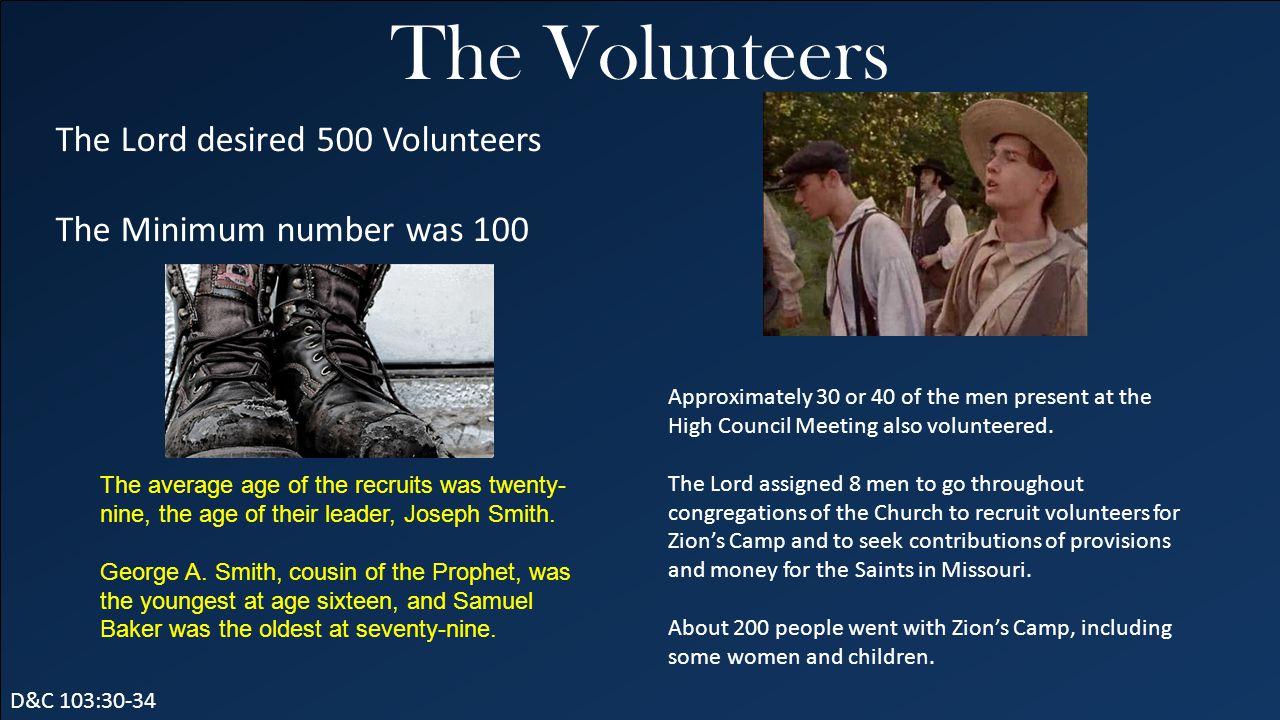 The Volunteers The Lord desired 500 Volunteers