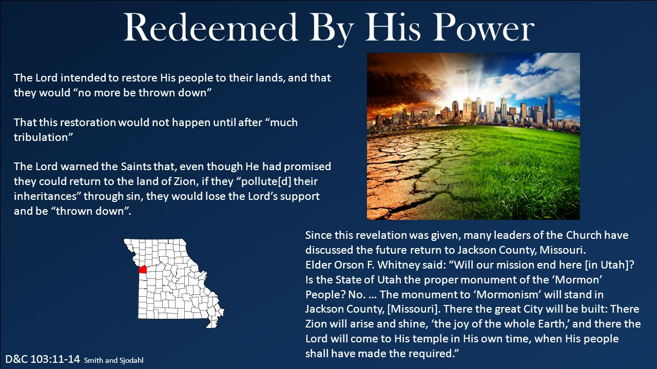 Redeemed By His Power The Lord intended to restore His people to their lands, and that they would no more be thrown down