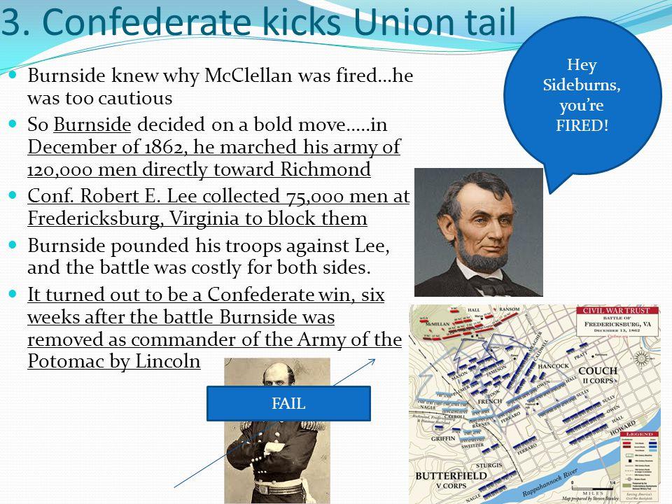 3. Confederate kicks Union tail