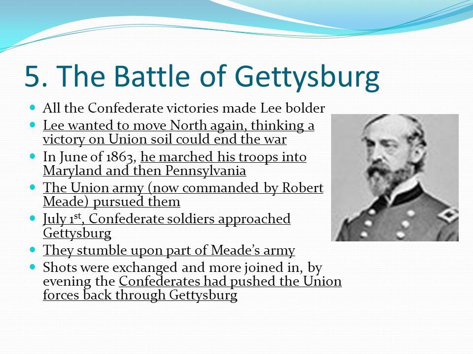 5. The Battle of Gettysburg