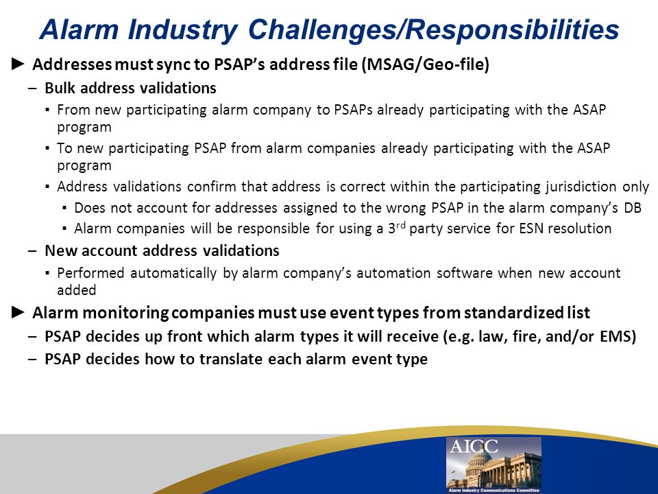 Alarm Industry Challenges/Responsibilities