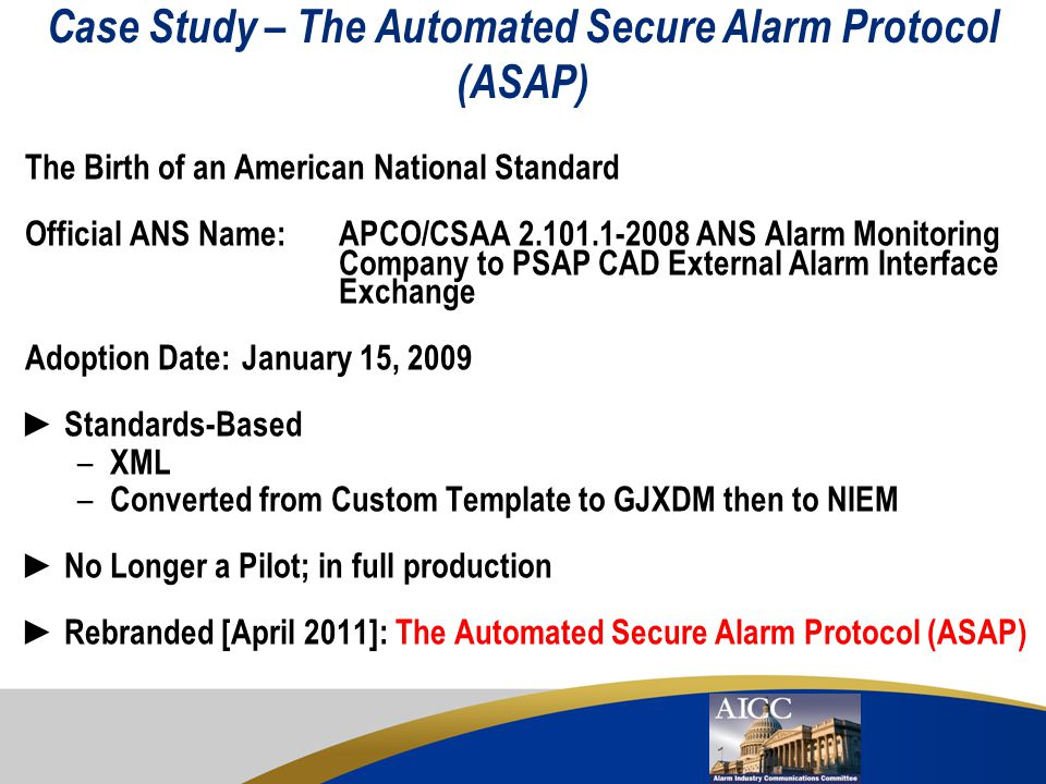 Case Study – The Automated Secure Alarm Protocol (ASAP)
