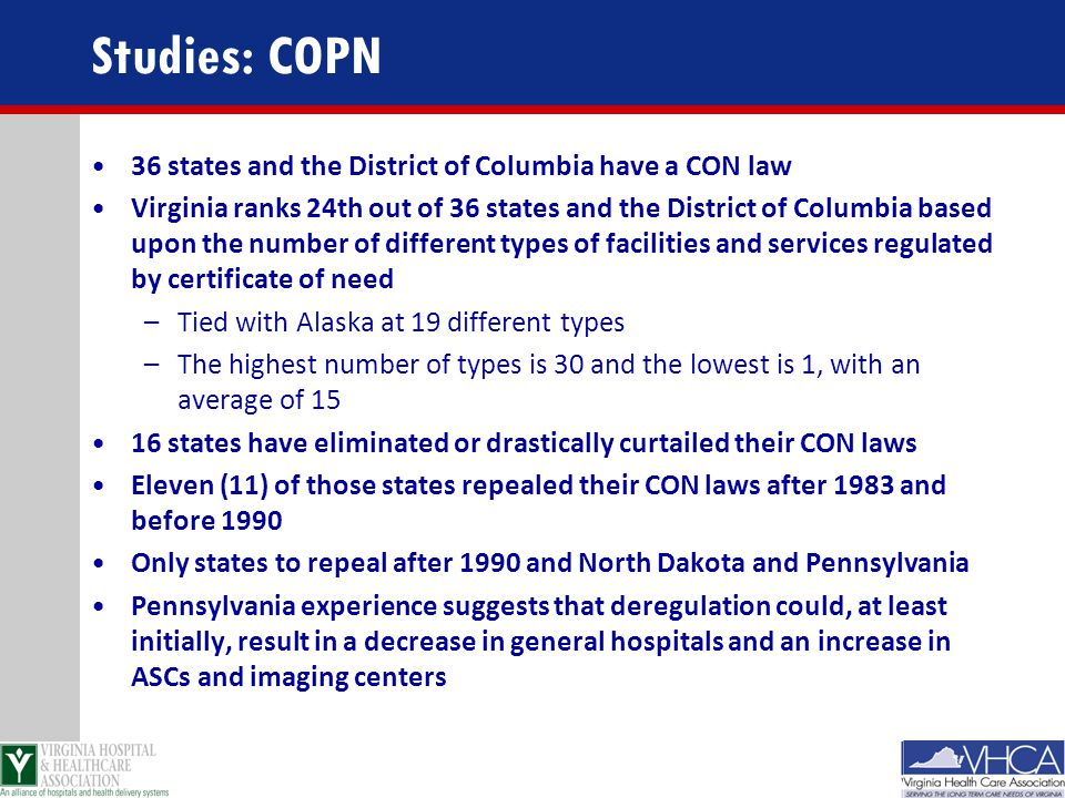 Studies: COPN 36 states and the District of Columbia have a CON law