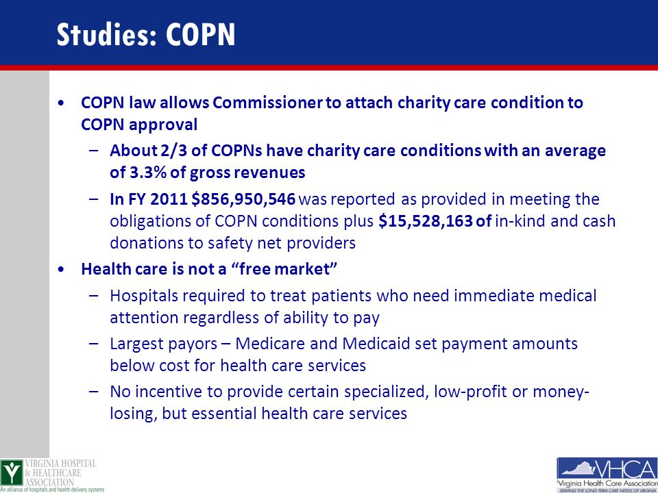 Studies: COPN COPN law allows Commissioner to attach charity care condition to COPN approval.