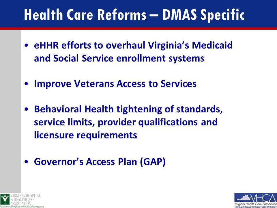 Health Care Reforms – DMAS Specific