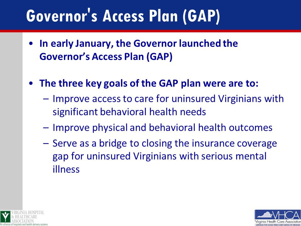 Governor s Access Plan (GAP)