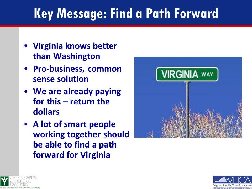 Key Message: Find a Path Forward