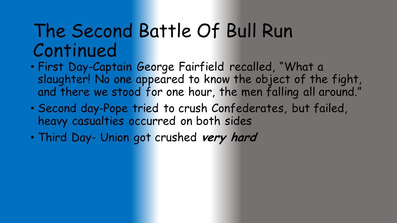 The Second Battle Of Bull Run Continued