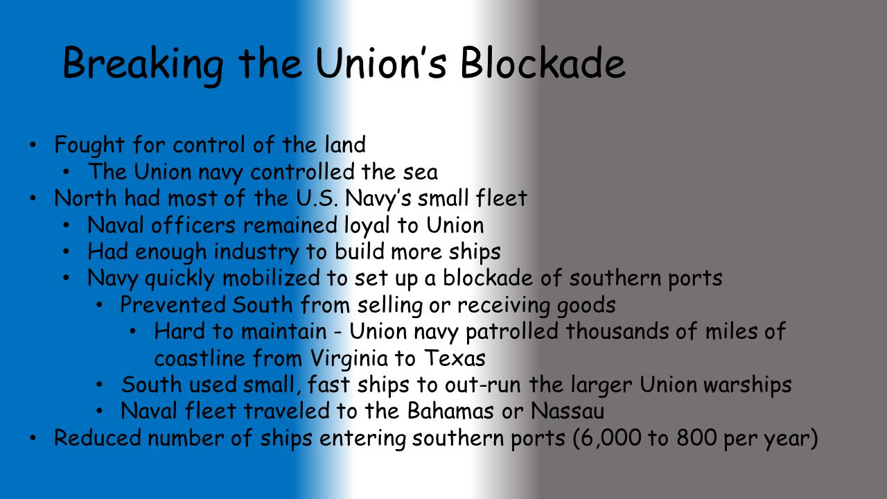 Breaking the Union's Blockade