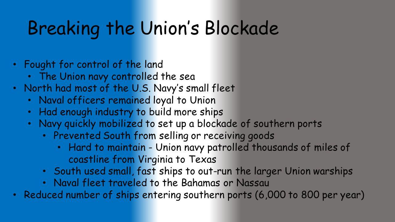 Breaking the Union's Blockade