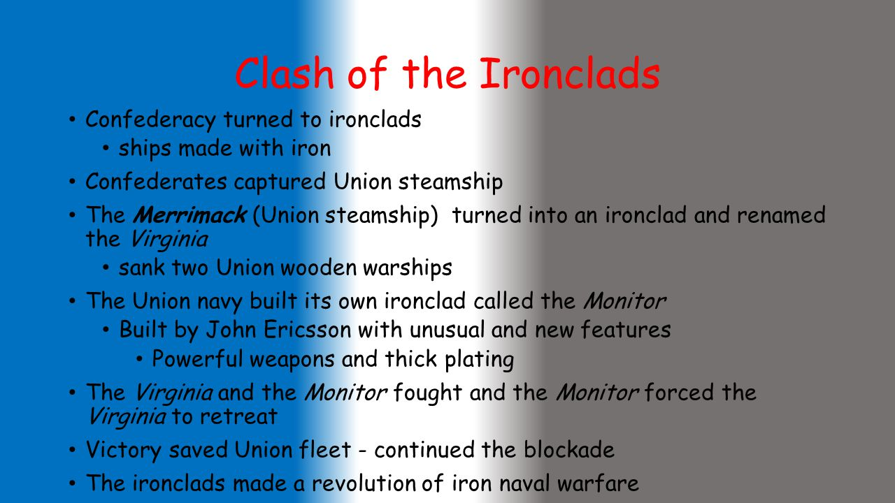 Clash of the Ironclads Confederacy turned to ironclads