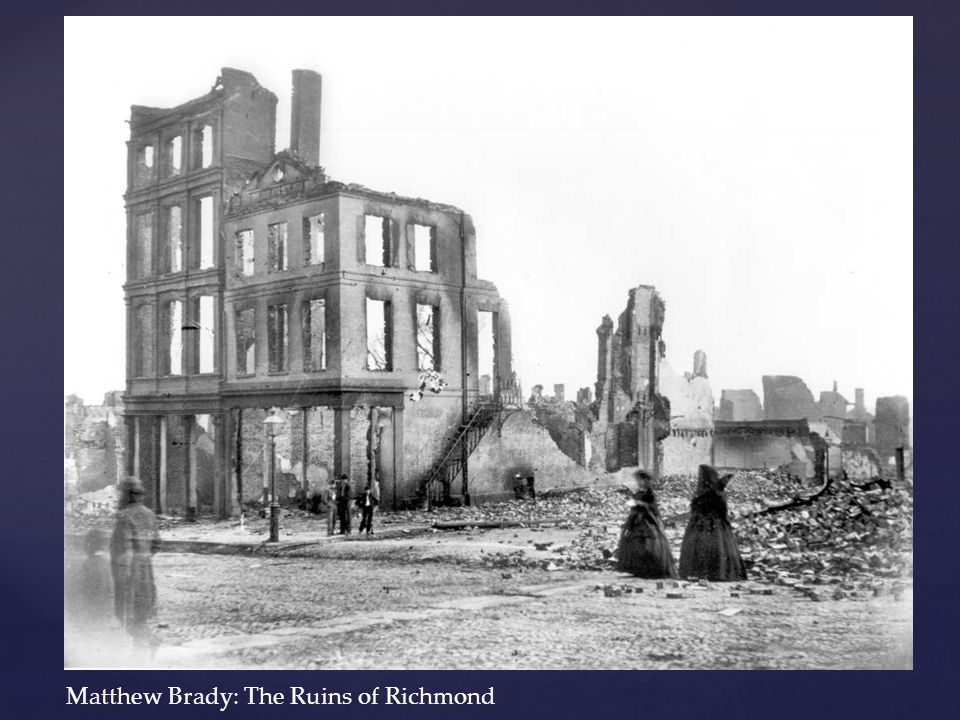 Matthew Brady: The Ruins of Richmond