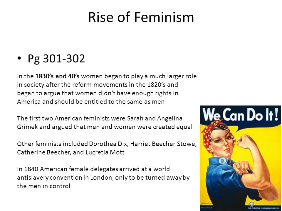 Rise of Feminism Pg 301-302.