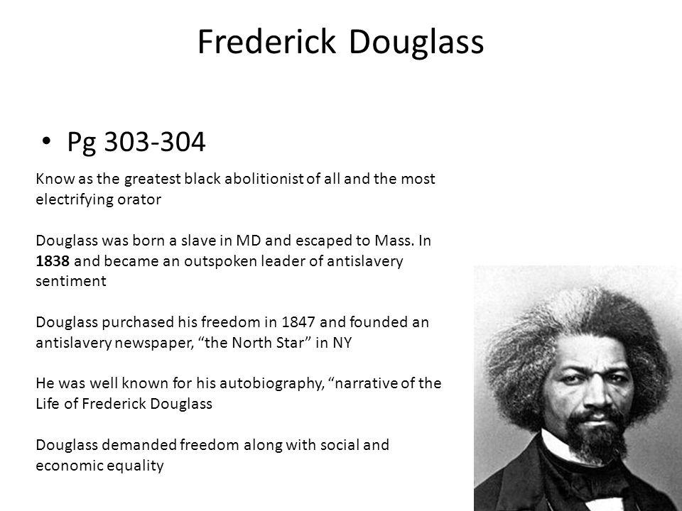 Frederick Douglass Pg 303-304