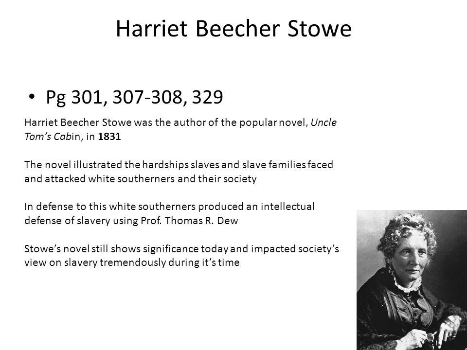 Harriet Beecher Stowe Pg 301, 307-308, 329