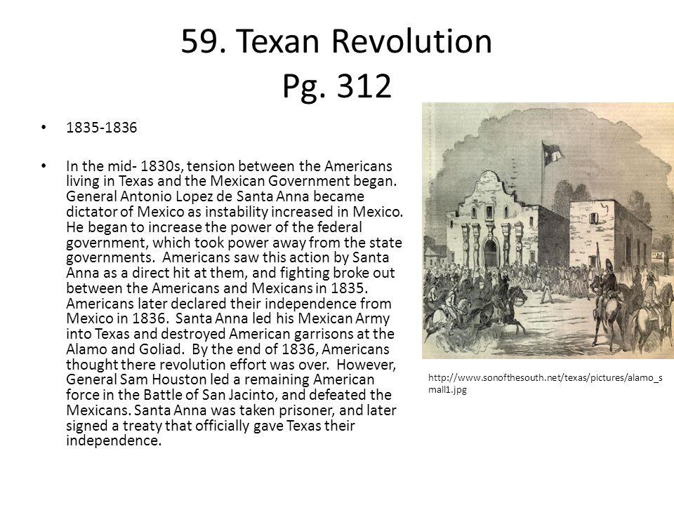 59. Texan Revolution Pg. 312 1835-1836.