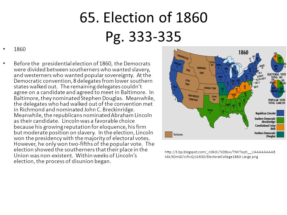 65. Election of 1860 Pg. 333-335 1860.