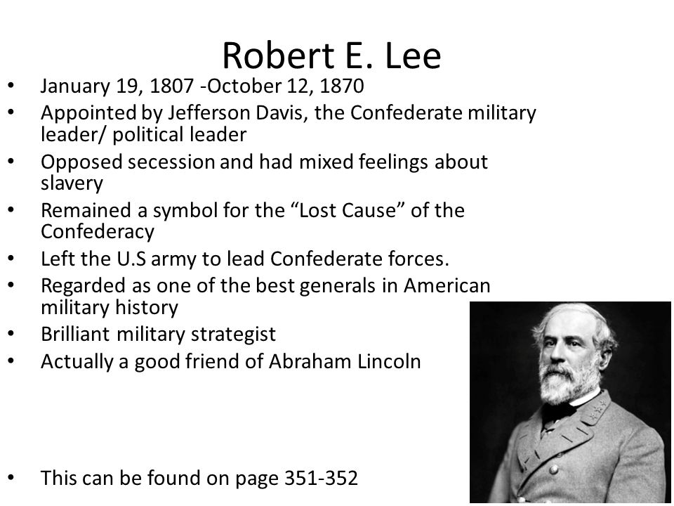 Robert E. Lee January 19, 1807 -October 12, 1870