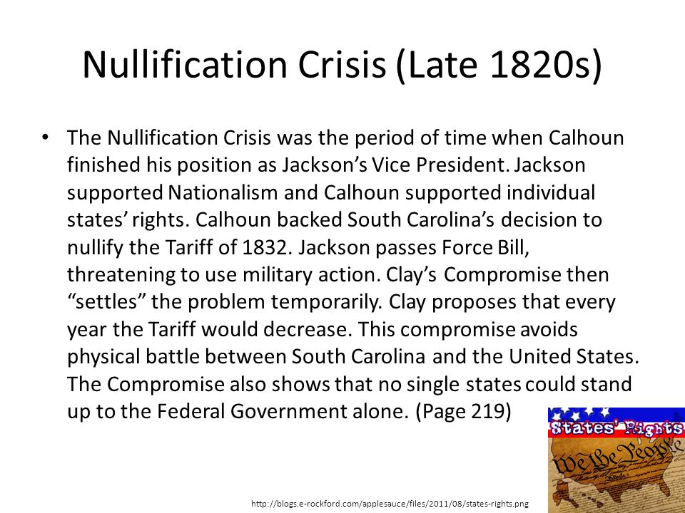 Nullification Crisis (Late 1820s)