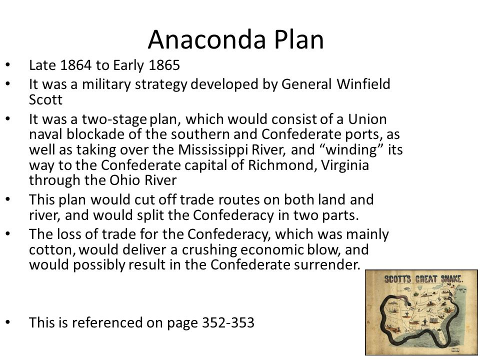 Anaconda Plan Late 1864 to Early 1865
