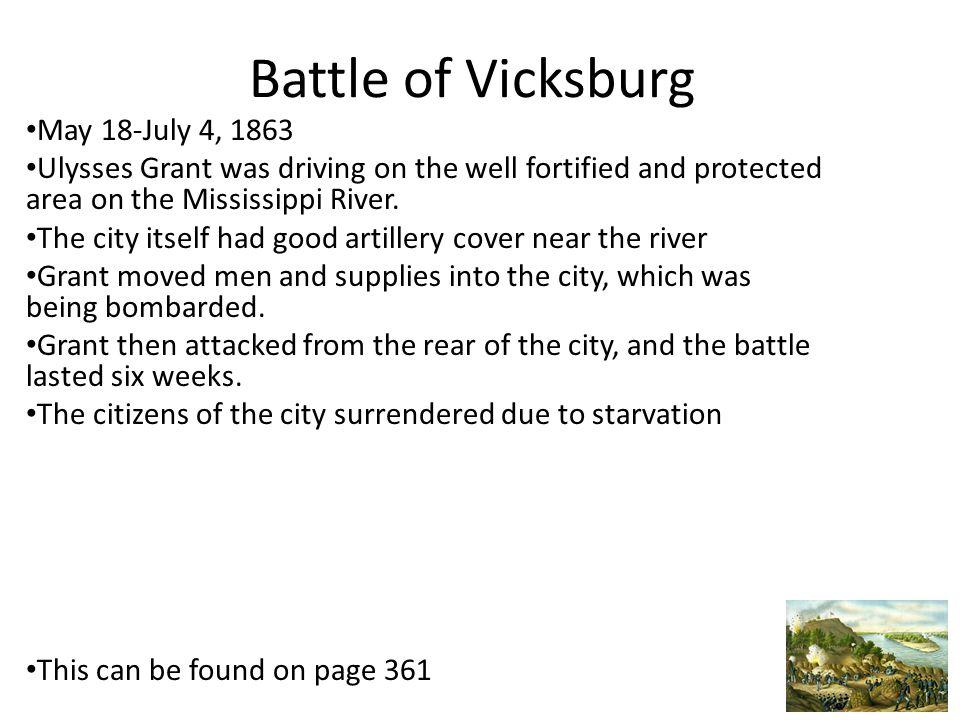 Battle of Vicksburg May 18-July 4, 1863
