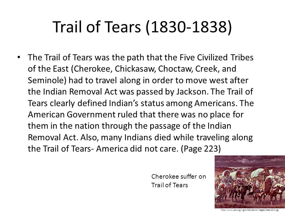 Trail of Tears (1830-1838)
