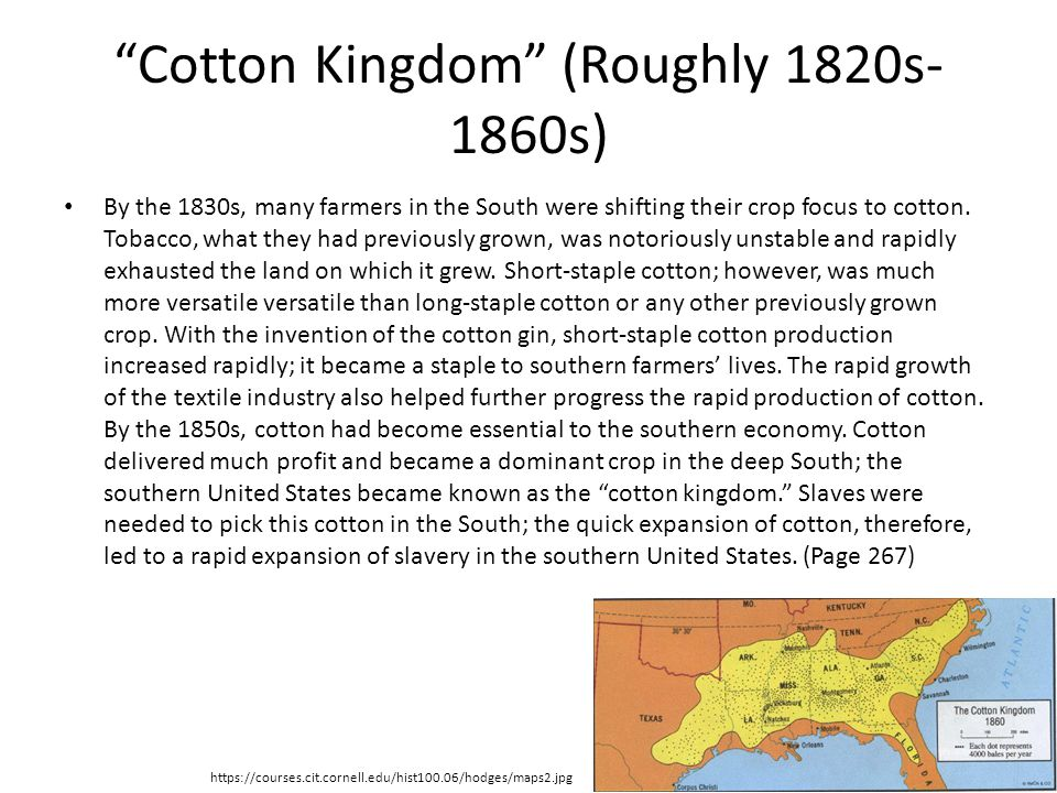 Cotton Kingdom (Roughly 1820s-1860s)