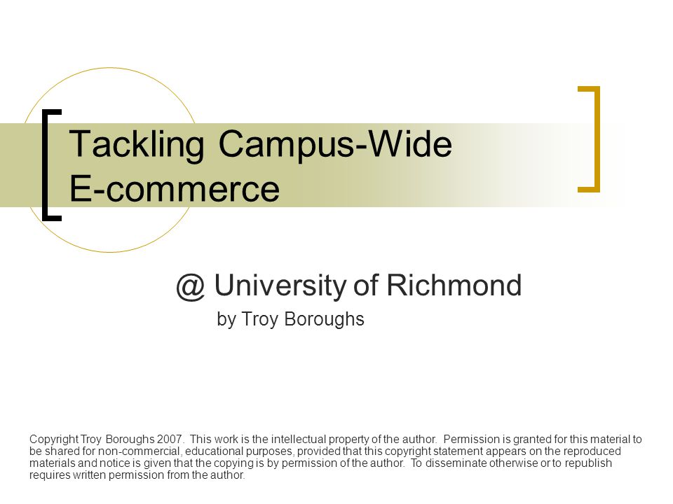 Tackling Campus-Wide E-commerce