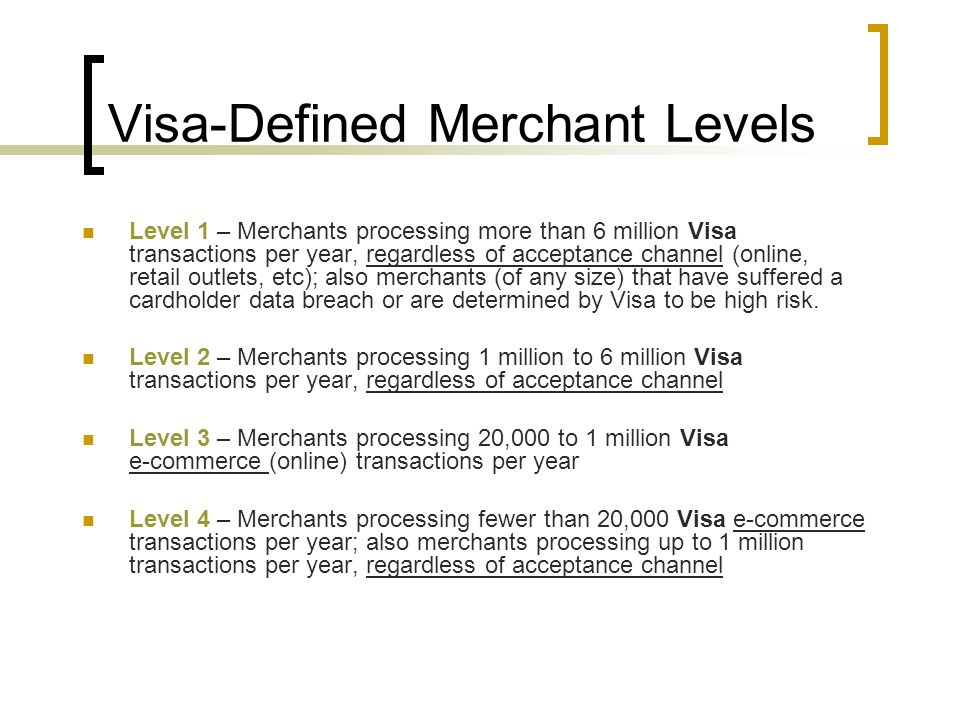 Visa-Defined Merchant Levels