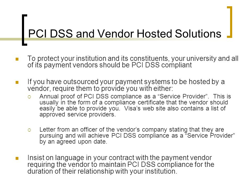PCI DSS and Vendor Hosted Solutions