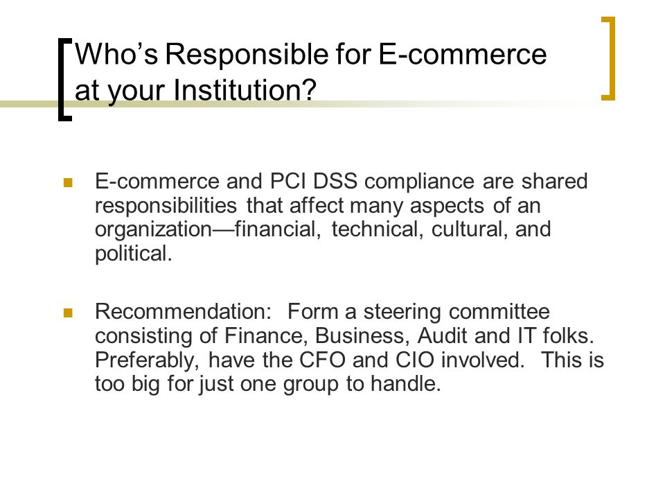 Who's Responsible for E-commerce at your Institution