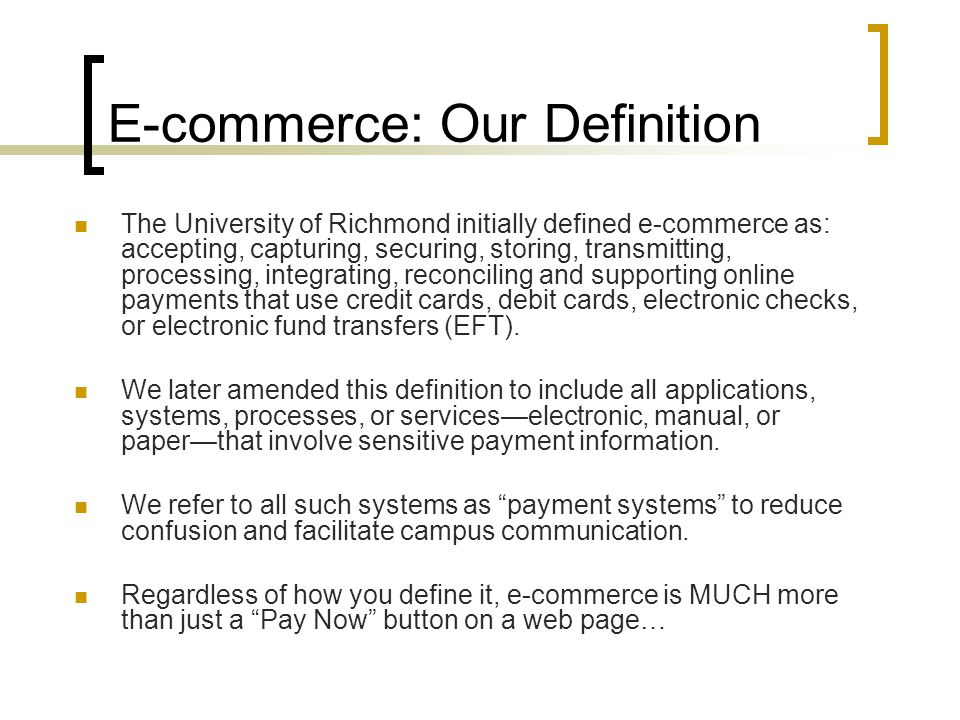 E-commerce: Our Definition