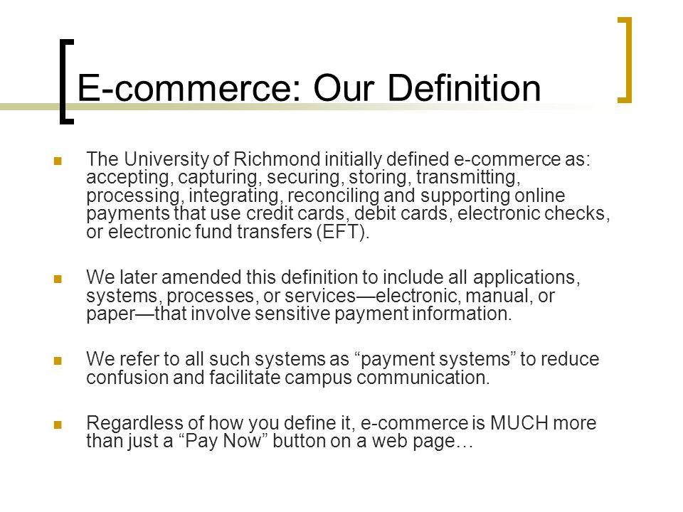 E-commerce: Our Definition
