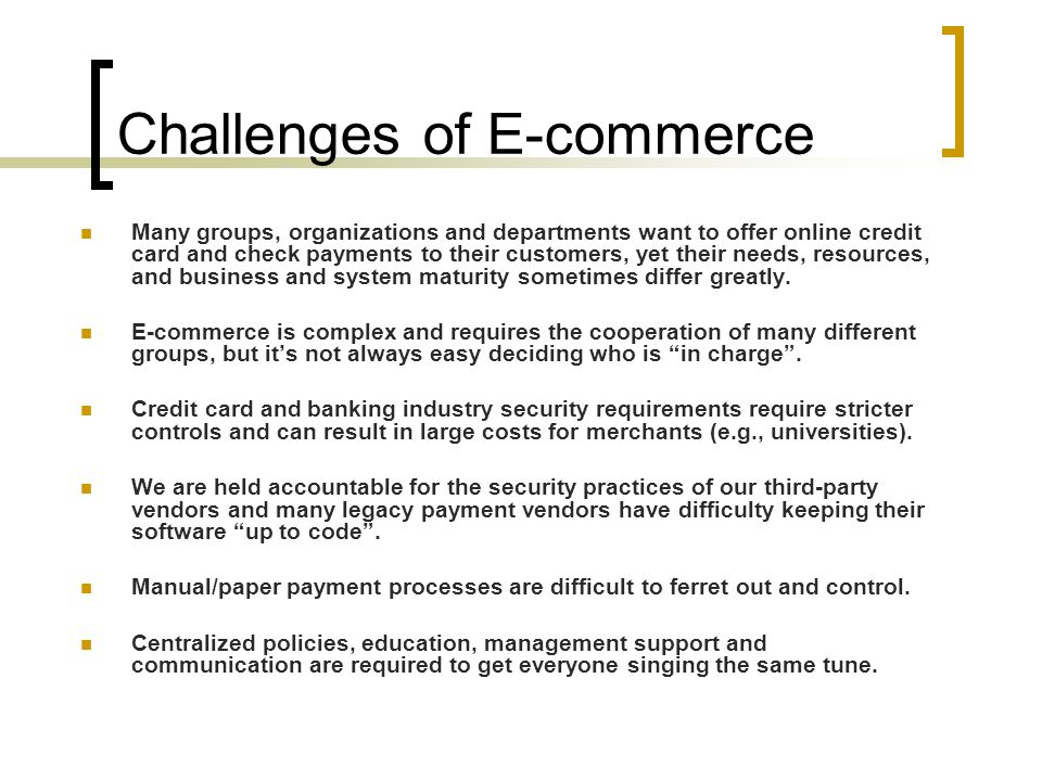 Challenges of E-commerce