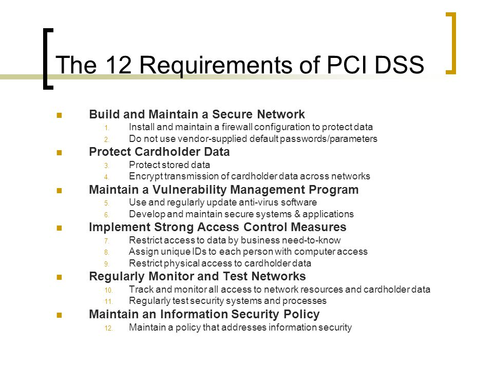 The 12 Requirements of PCI DSS