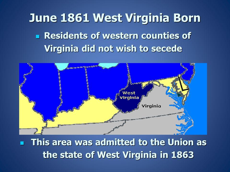 June 1861 West Virginia Born