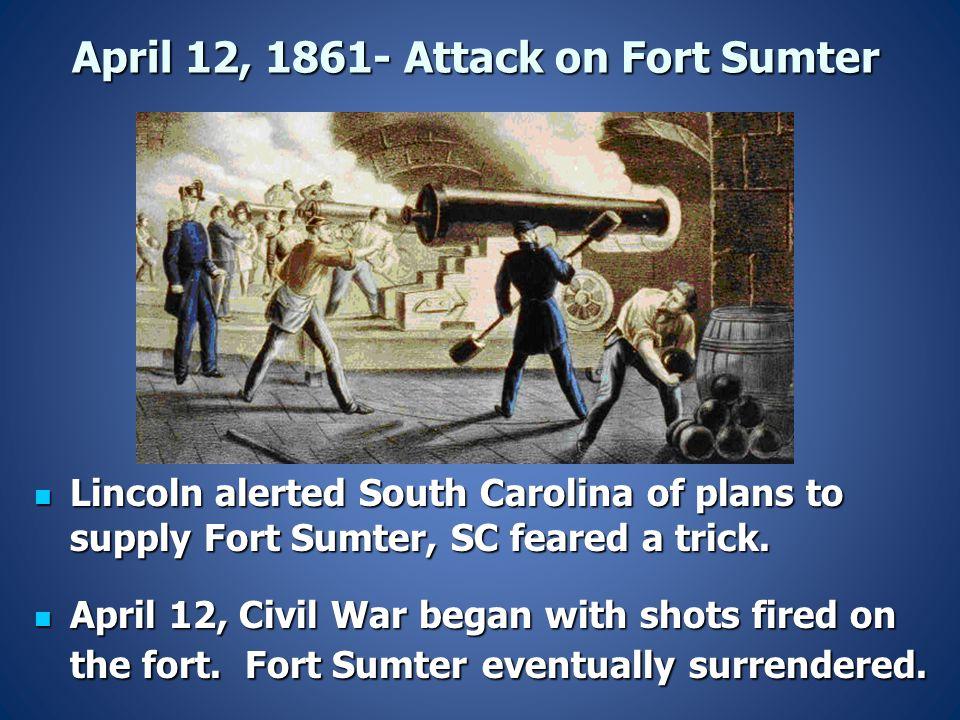 April 12, 1861- Attack on Fort Sumter