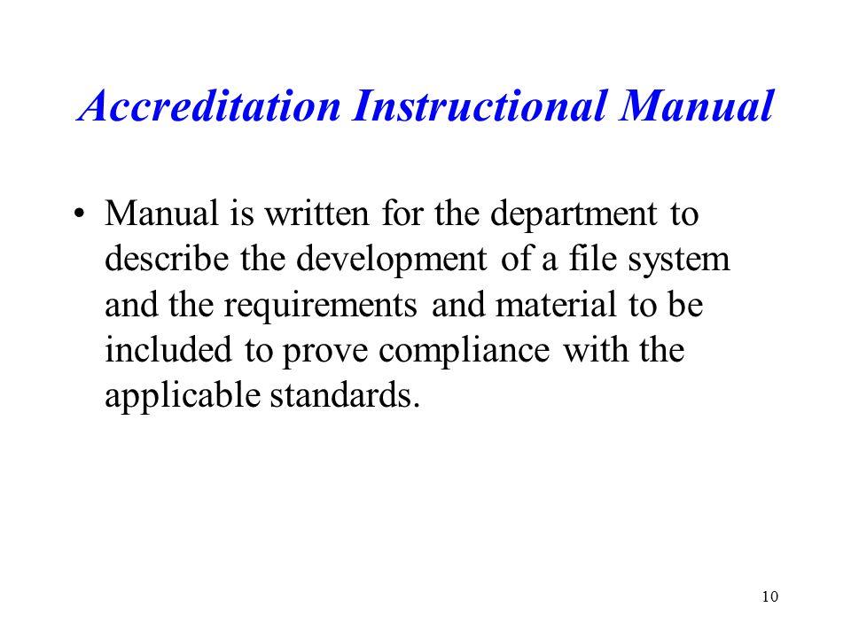 Accreditation Instructional Manual
