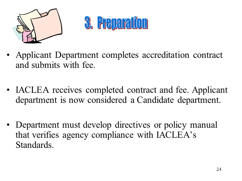 3. Preparation Applicant Department completes accreditation contract and submits with fee.