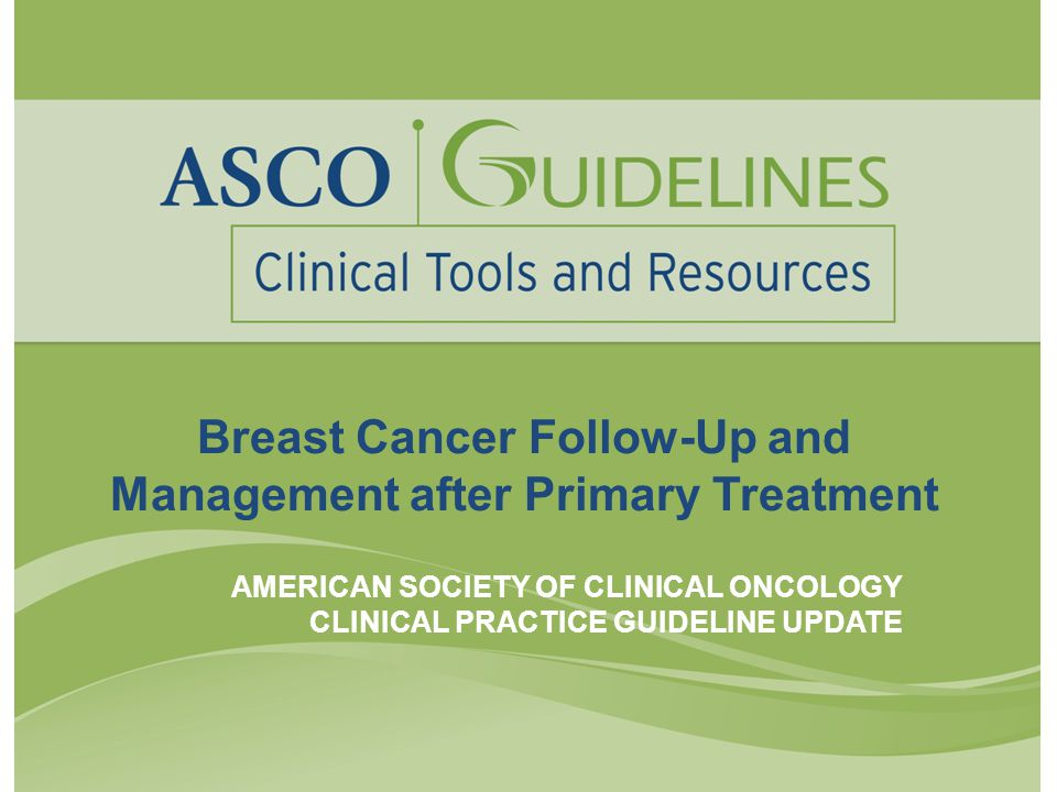 Breast Cancer Follow-Up and Management after Primary Treatment
