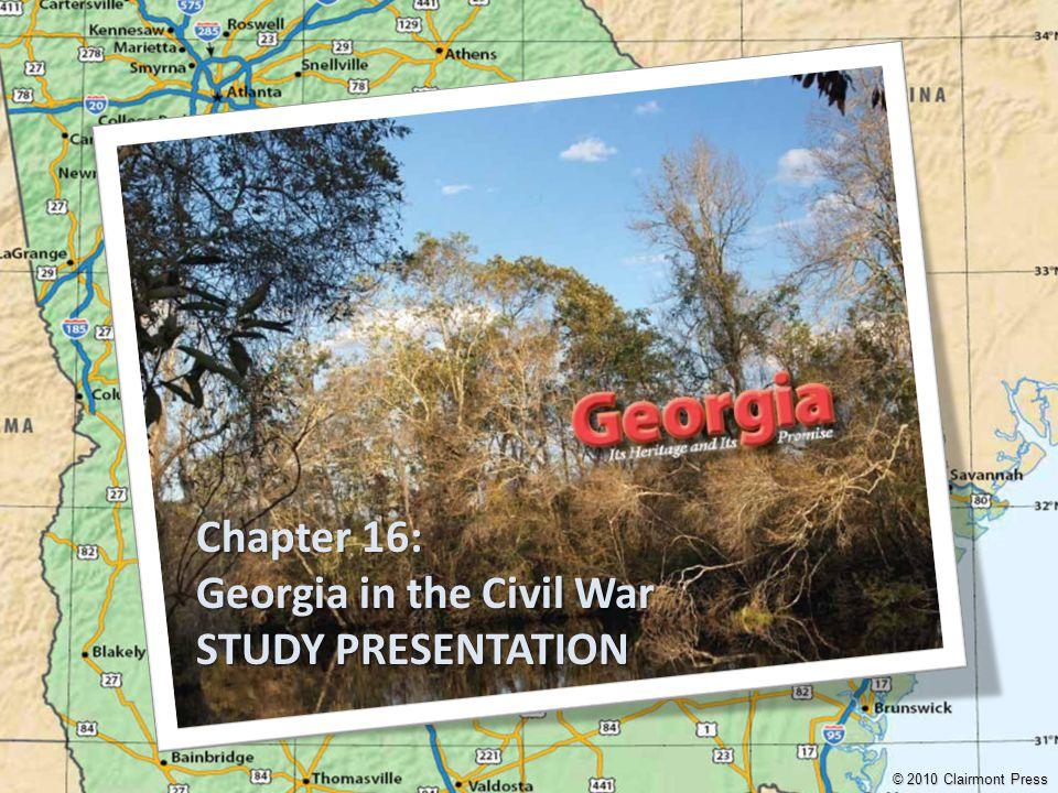 Georgia in the Civil War STUDY PRESENTATION