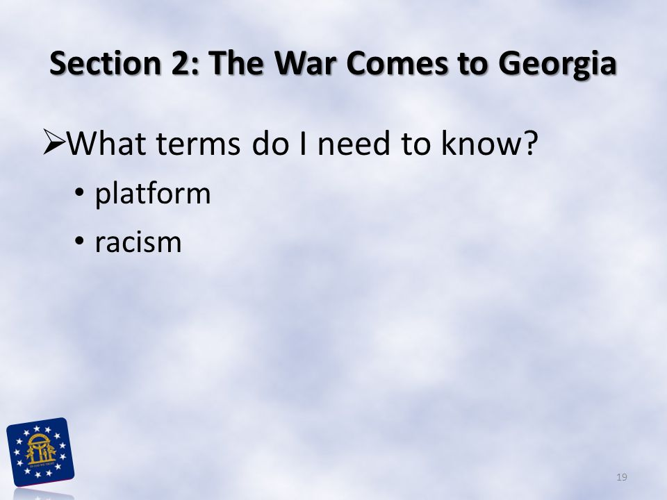 Section 2: The War Comes to Georgia