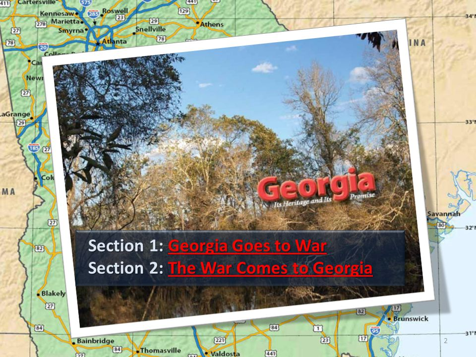 Section 1: Georgia Goes to War